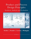 PRODUCT AND PROCESS DESIGN PRINCIPLES 3/ED
