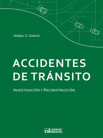 ACCIDENTES DE TRANSITO Investigacion y reconstruccion
